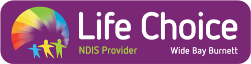 Life Choice Wide Bay Burnett Ethical – Competent - Compassionate