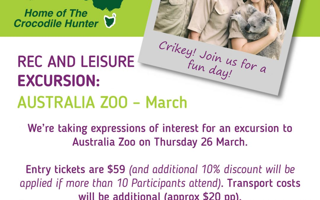 Rec and Leisure Excursion to Australia Zoo